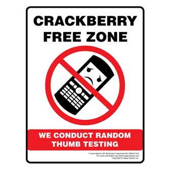 Crackberry Free Zone - We Conduct Random Thumb Testing