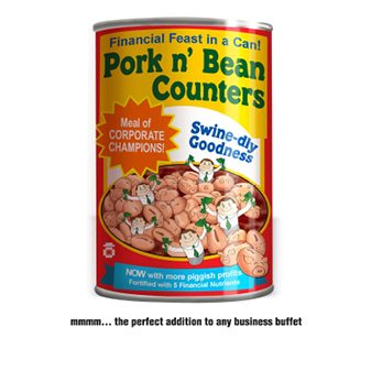 Accountant and Banker Humor - Can of Pork n' Bean Counters