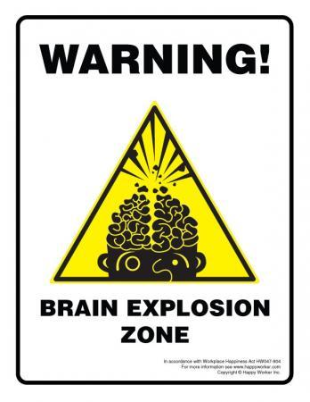 Brain Explosion Zone office sign
