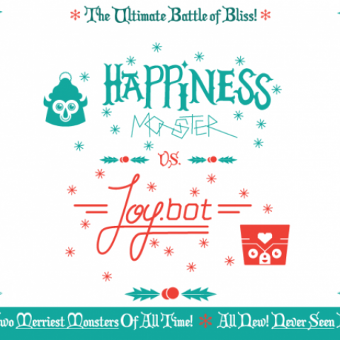 Happy Worker 2013 Holiday Card Happiness Monster vs. Joybot